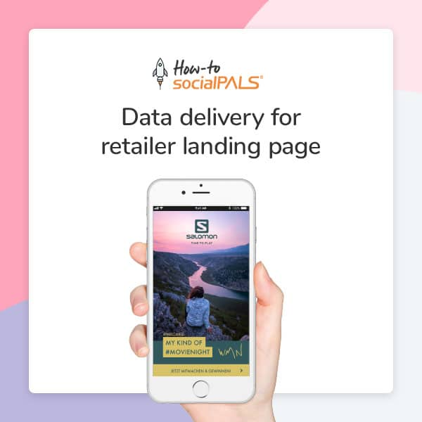 How-to socialPALS - Data delivery for retailer landing page - PDF Download