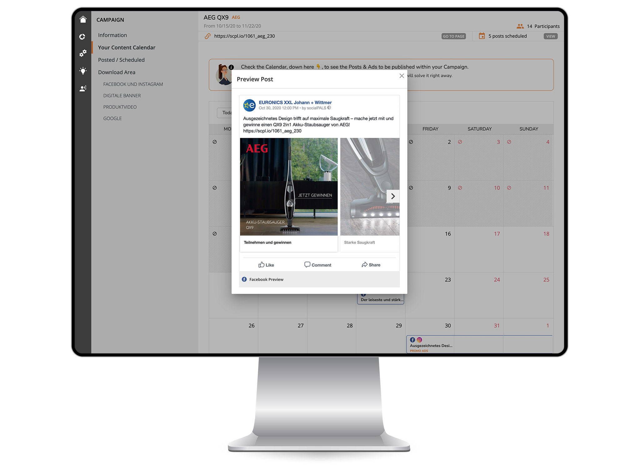 With the content calendar, each campaign can be customized in no time